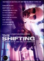 The Shifting