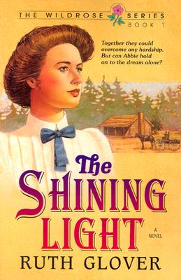 The Shining Light: Book 1 - Glover, Ruth