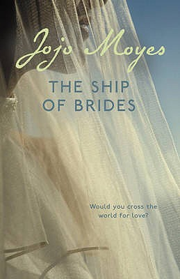 The Ship of Brides - Moyes, Jojo