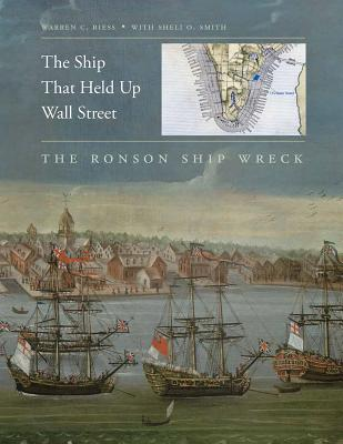 The Ship That Held Up Wall Street - Riess, Warren Curtis, and Smith, Sheli O (Contributions by)