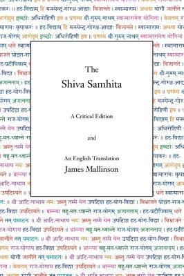The Shiva Samhita - Mallinson, James, Sir