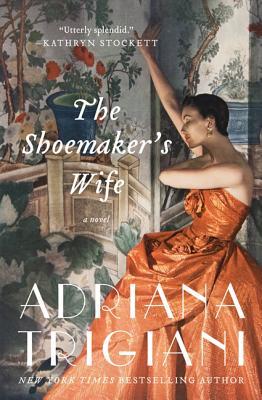 The Shoemaker's Wife - Trigiani, Adriana