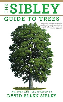 The Sibley Guide to Trees - Sibley, David Allen