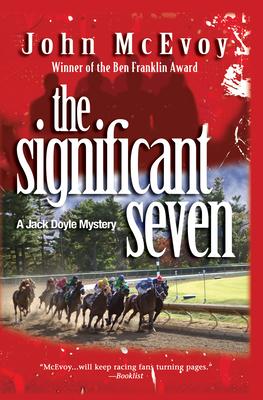 The Significant Seven: A Jack Doyle Mystery - McEvoy, John