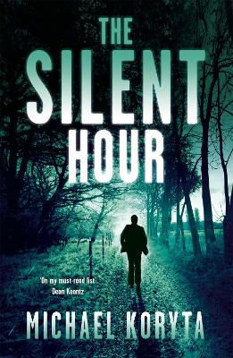 The Silent Hour - Koryta, Michael