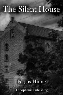 The Silent House - Hume, Fergus