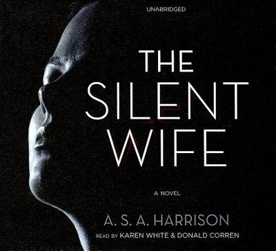The Silent Wife - Harrison, A S A, and White, Karen (Read by)