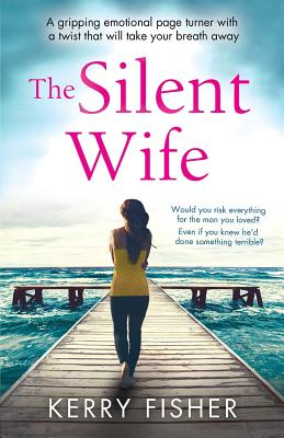 The Silent Wife - Fisher, Kerry