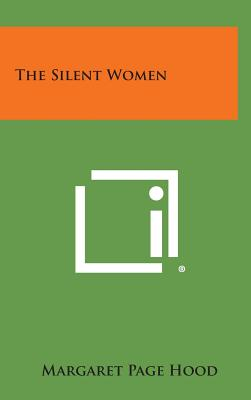 The Silent Women - Hood, Margaret Page