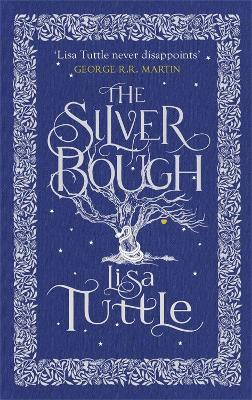 The Silver Bough - Tuttle, Lisa