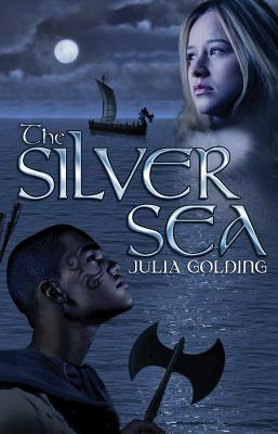 The Silver Sea - Golding, Julia