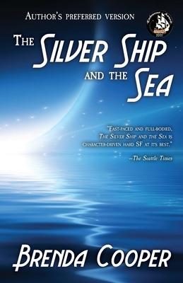 The Silver Ship and the Sea - Cooper, Brenda