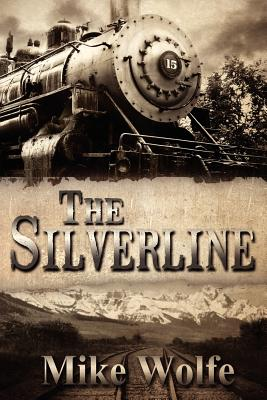 The Silverline - Wolfe, Mike