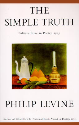 The Simple Truth: Poems - Levine, Philip, Judge