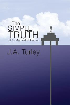 The Simple Truth - Turley, J A