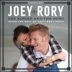The Singer and the Song: The Best of Joey+ Rory