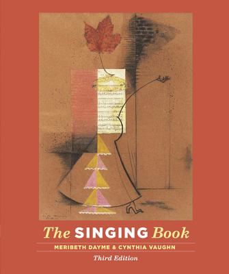 The Singing Book - Dayme, Meribeth, and Vaughn, Cynthia