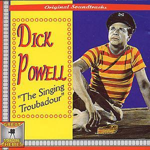 The Singing Troubadour - Dick Powell