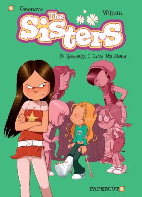 The Sisters Vol. 3: Honestly, I Love My Sister - Murray, William, Sir