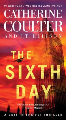 The Sixth Day - Coulter, Catherine, and Ellison, J T