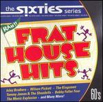 The Sixties: Frat House Hits