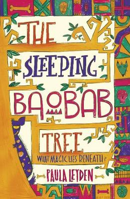 The Sleeping Baobab Tree - Leyden, Paula, and Hibbs, Gillian (Cover design by)