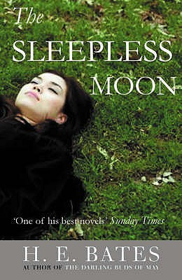 The Sleepless Moon - Bates, H. E.