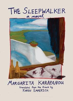 The Sleepwalker - Karapanou, Margarita