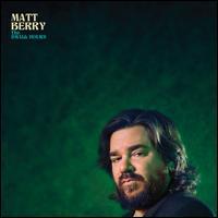 The Small Hours - Matt Berry