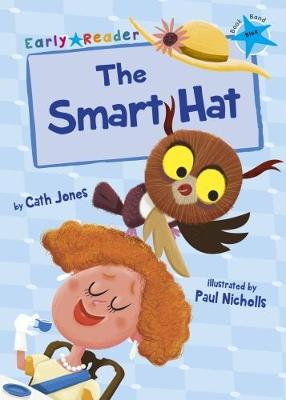 The Smart Hat (Early Reader) - Jones, Cath