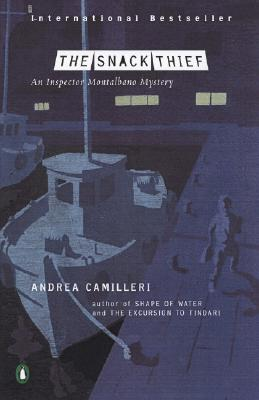 The Snack Thief - Camilleri, Andrea, and Sartarelli, Stephen, Mr. (Translated by)