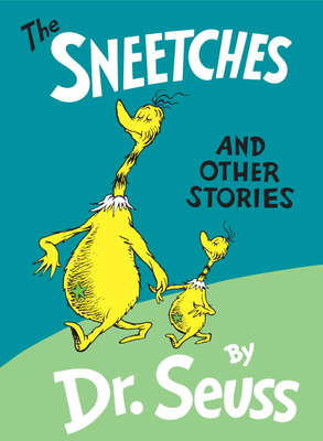 The Sneetches: And Other Stories - Dr Seuss