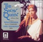 The Snow Queen: A Fairy Tale