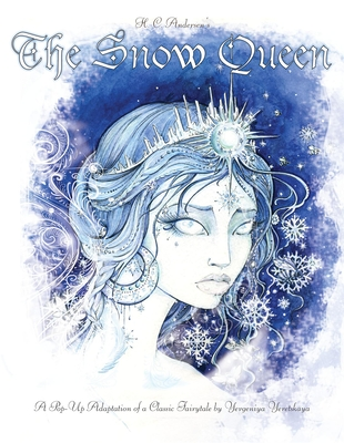 The Snow Queen: A Pop-Up Adaption of a Classic Fairytale -