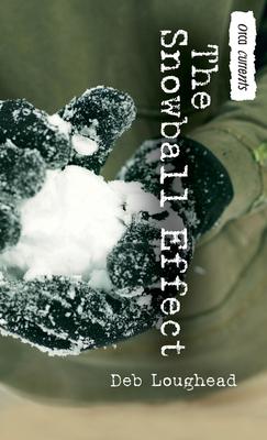 The Snowball Effect - Loughead, Deb