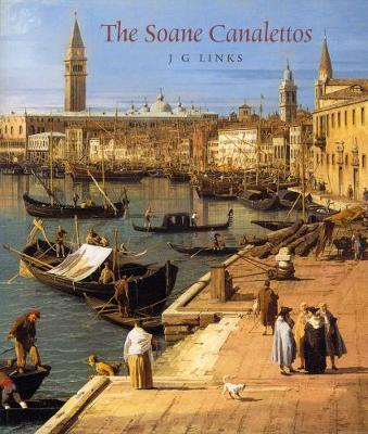 The Soane Canalettos - Links, J.G.