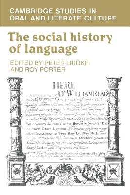 The Social History of Language - Burke, Peter (Editor)
