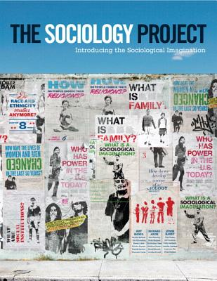 The Sociology Project: Introducing the Sociological Imagination Plus NEW MySocLab with eText -- Access Card Package - Manza, Jeff, and Arum, Richard, and Haney, Lynne