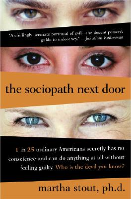 The Sociopath Next Door - Stout, Martha
