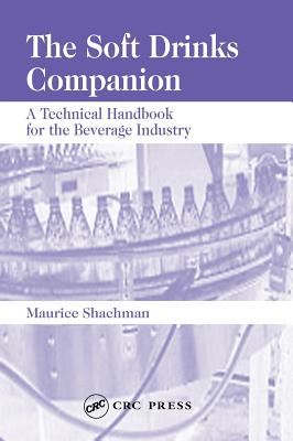 The Soft Drinks Companion: A Technical Handbook for the Beverage Industry - Shachman, Maurice