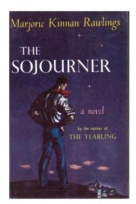 The Sojourner - Rawlings, Marjorie