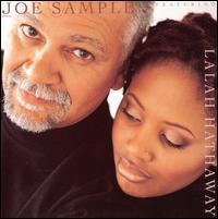 The Song Lives On - Joe Sample Featuring Lalah Hathaway