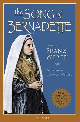 The Song of Bernadette - Werfel, Franz