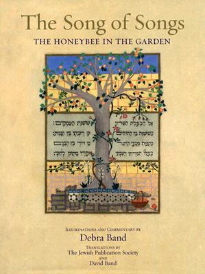 The Song of Songs: The Honeybee in the Garden - Band, Debra, Ms.
