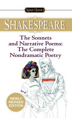 The Sonnets and Narrative Poems: The Complete Nondramatic Poetry - Shakespeare, William, and Barnet, Sylvan (Editor)