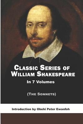 The Sonnets - Shakespeare, William, and Ewanfoh, Obehi Peter