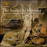 The Sons of the Morning: Piano Music of Ralph Vaughan Williams and Ivor Gurney