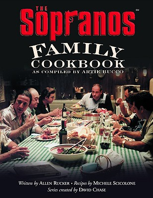 """The Sopranos"" Family Cookbook - Rucker, Allen"