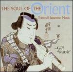 The Soul of the Orient: Japanische Musik
