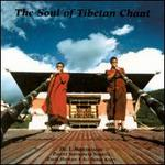 The Soul of Tibetan Chant
